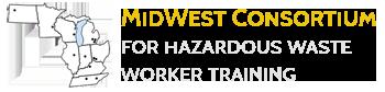 Midwest Consortium for Hazardous Waste Worker Training
